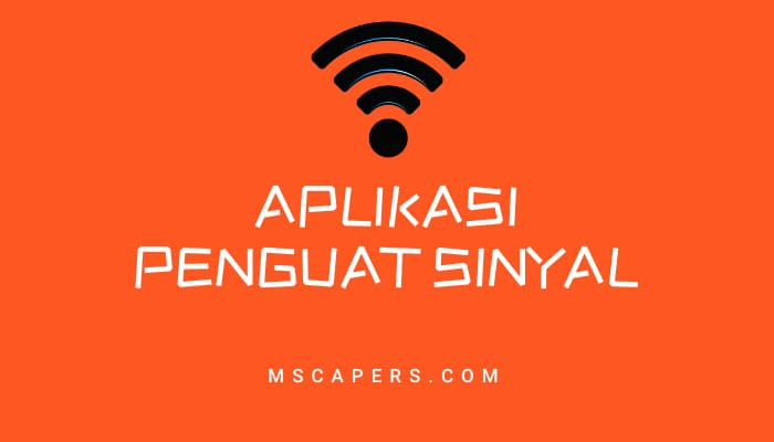 aplikasi penguat sinyal hp