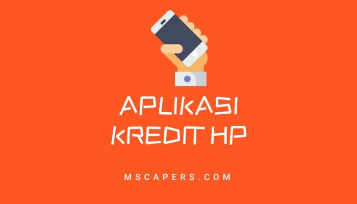 aplikasi kredit hp